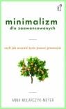 Minimalizm dla zaawansowanych Mularczyk-Meyer Anna