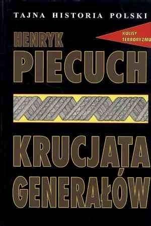 Krucjata generałów Henryk Piecuch