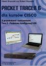 Packet Tracer 6 dla kursów CISCO z przykładami i ćwiczeniami Tom 2 Smyczek Marek, Wszelaki Robert