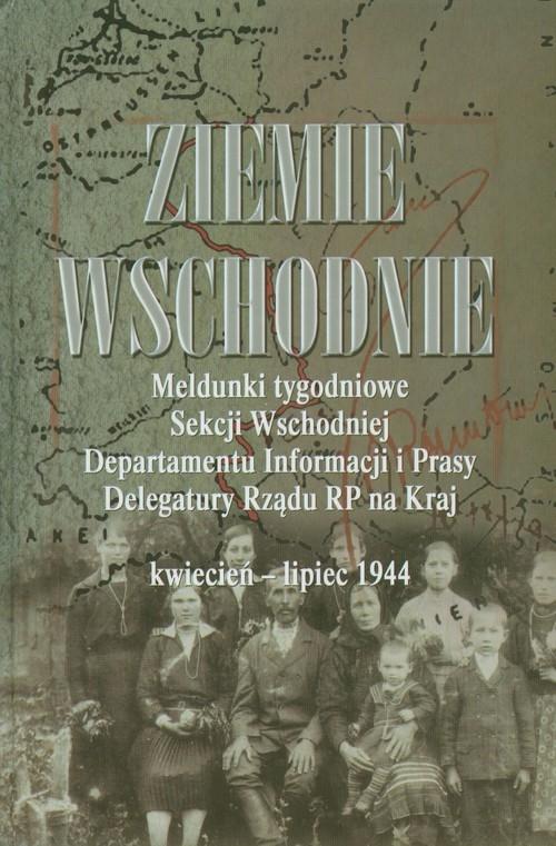 Ziemie Wschodnie Adamczyk Mieczysław, Gmitruk Janusz, Koseski Adam
