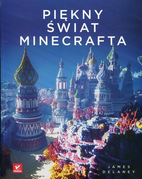 Piękny świat Minecrafta Delaney James