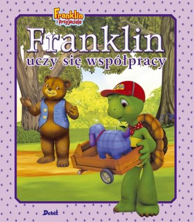 Franklin i przyjaciele. Franklin uczy się współpracy Paulette Bourgeois