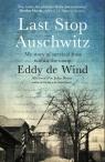 Last Stop Auschwitz de Wind Eddy