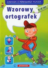 Wzorowy ortografek. 6-8 lat. Zadania z poprawnego pisania (dodruk na życzenie) Zielińska Hanna, Gurbisz Witold