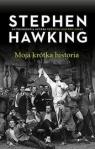 Moja krótka historia Hawking Stephen