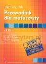 Język angielski Przewodnik dla maturzysty z płytą CD