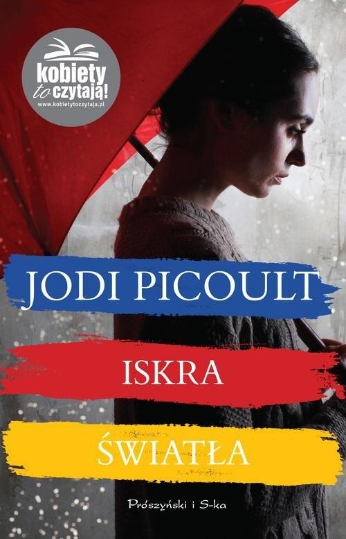 Iskra światła Picoult Jodi