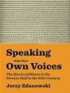 Speaking With Their Own Voices Jerzy Zdanowski