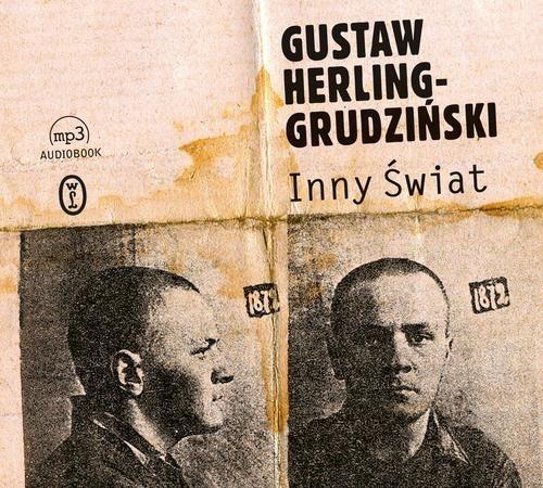 Inny Świat  (Audiobook) Herling-Grudziński Gustaw