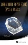 Vibration of Piezoelectric Crystal Plates Jiashi Yang