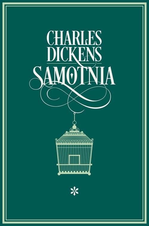 Samotnia I Dickens Charles