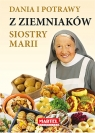 Dania i potrawy z ziemniaków Siostry Marii