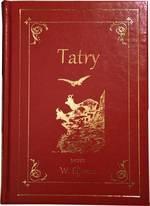 Tatry. Ilustrowany przewodnik do Tatr, Pienin i Szczawnic (wyd. 2020) ELJASZ WALERY