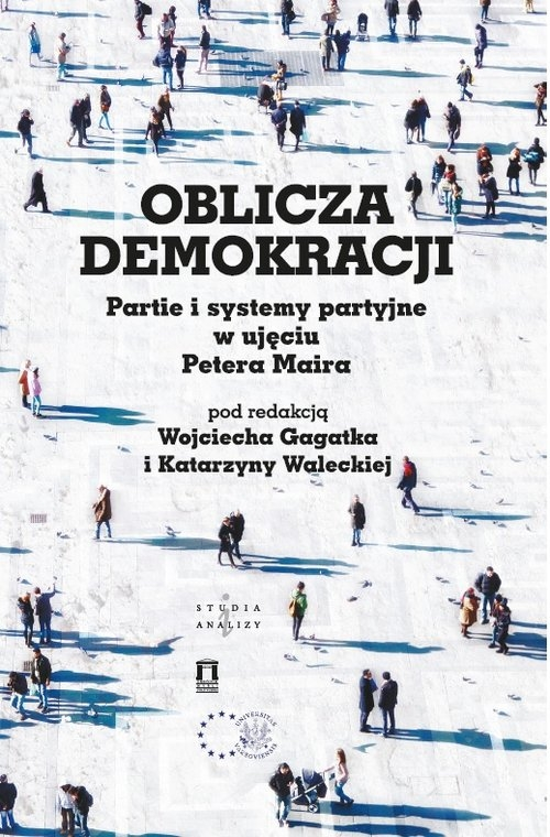 Oblicza demokracji Partie i systemy partyjne w ujęciu Petera Maira