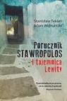 Porucznik Stawropulos i tajemnica Lewity Tekieli Stanisław, Widmański Adam