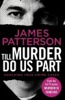 Till Murder Do Us Part Patterson James