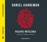 Pułapki myślenia  (Audiobook) Kahneman Daniel