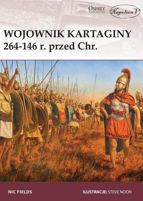 Wojownik Kartaginy 264-146 r. przed Chr. Fields Nic