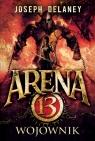 Arena 13 tom 3 Wojownik