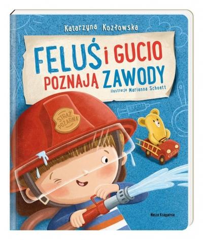 Feluś i Gucio poznają zawody Katarzyna Kozłowska