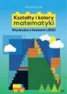 Kształty i kolory matematyki (Uszkodzona okładka)