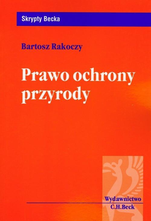 Prawo ochrony przyrody Rakoczy Bartosz