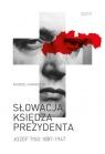 Słowacja księdza prezydenta Józef Tiso 1887-1947