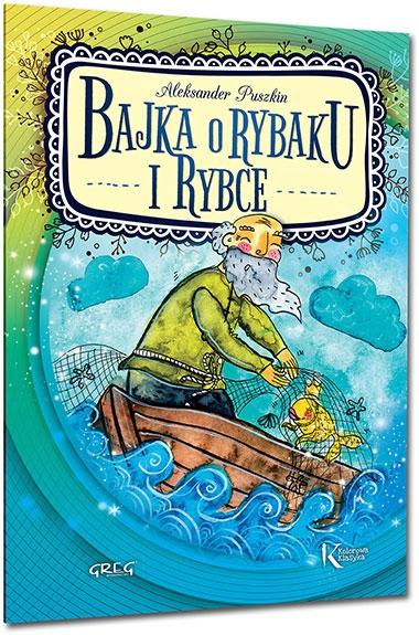 Bajka o rybaku i rybce Aleksander Puszkin