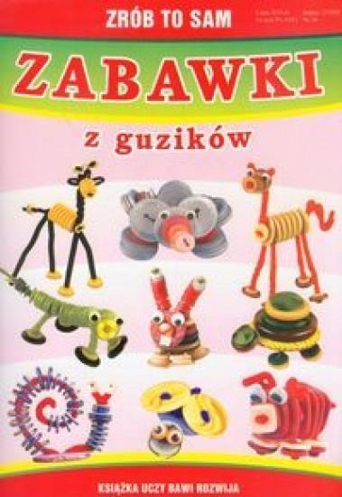 Zrób to sam zabawki z guzików Guzowska Beata