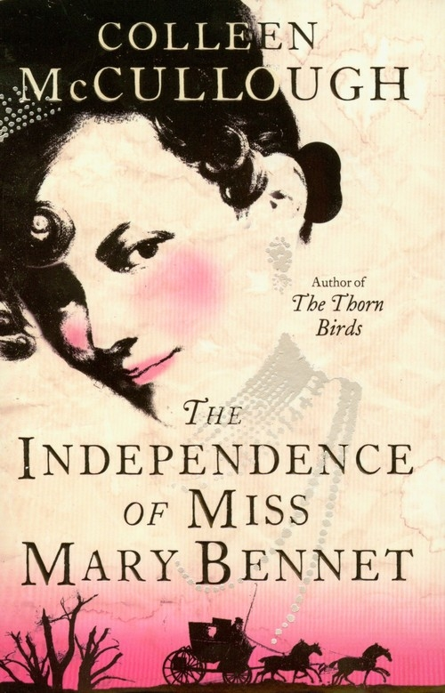 Independence of Miss Mary Bennet McCullough Colleen