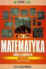 Matura 2018 Arkusze egzamin. Matematyka ZR OMEGA Irena Ołtuszyk, Marzena Polewka
