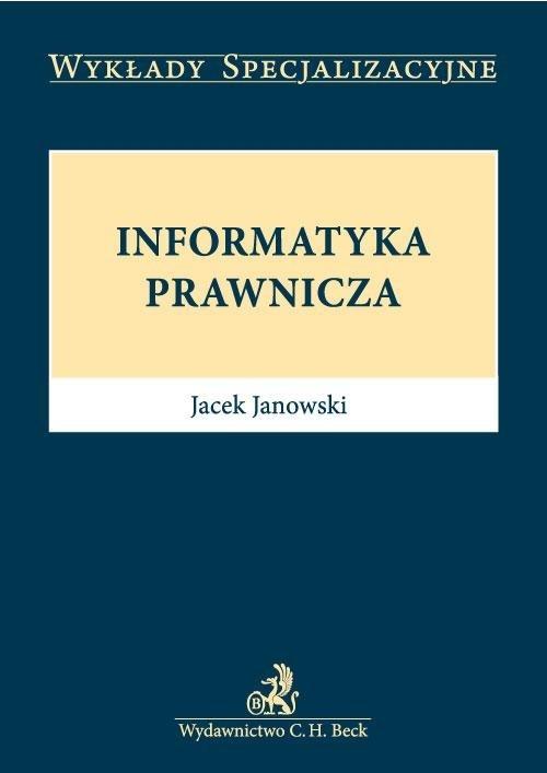 Informatyka prawnicza Janowski Jacek