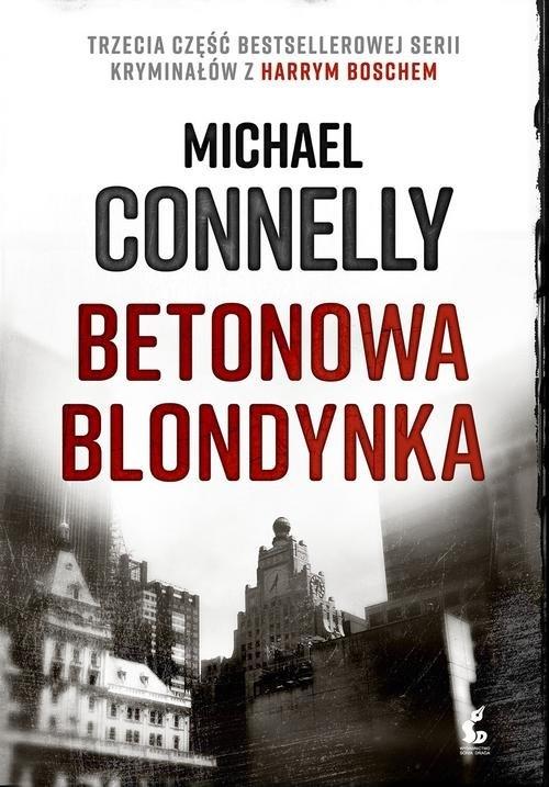 Betonowa blondynka Connelly Michael
