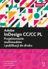 Adobe InDesign CC/CC PL Projektowanie multimediów i publikacji do druku
