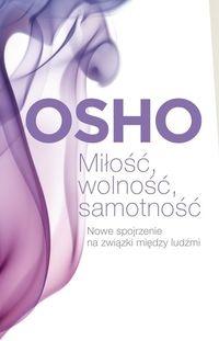 Miłość, wolność, samotność Osho