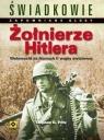 Żołnierze Hitlera Wehrmacht na frontach II wojny światowej