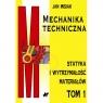 Mechanika techniczna Tom 1