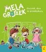 Mela i Groszek. Groszek idzie do przedszkola