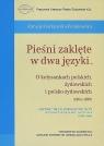 Pieśni zaklęte w dwa języki... O kołysankach polskich, żydowskich i Jeziorkowska-Polakowska Anna