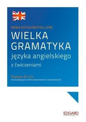 Wielka gramatyka języka angielskiego z ćwiczeniami Borowska Aleksandra