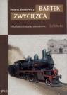 Bartek ZwycięzcaWydanie z opracowaniem Sienkiewicz Henryk