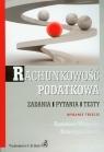 Rachunkowość podatkowa Zadania Pytania Testy Winiarska Kazimiera, Startek Katarzyna