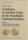 Catalogue of Ancient Coins in the Ossoliński National InstitutePart 6: Degler Adam