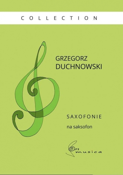 Saxofonie na saksofon. Paweł Gusnar Collection Grzegorz Duchnowski