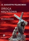 Droga Krzyżowa Pelanowski  Augustyn O.