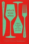 Which wine when What to drink with the food you love Blaize Bert