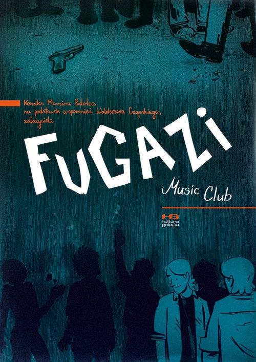 Fugazi Music Club Podolec Marcin