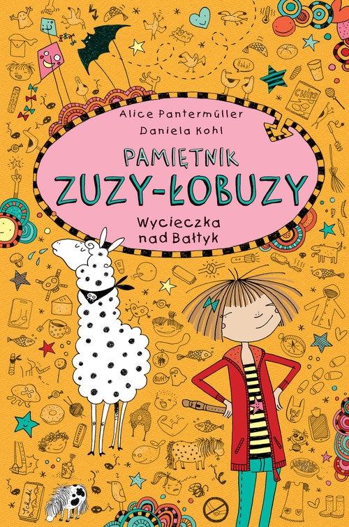 Pamiętnik Zuzy-Łobuzy 8 Wycieczka nad Bałtyk Alice Pantermüller