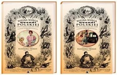 Wielka Księga Kuchni Polskiej (wersja ekonomiczna) Eleonora Trojan
