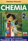Chemia 2A Ćwiczenia dla licealistów Poradnik dla nauczyciela Zakres podstawowy Głowacki Zdzisław
